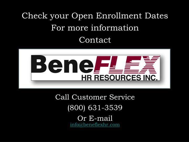 Check your Open Enrollment Dates