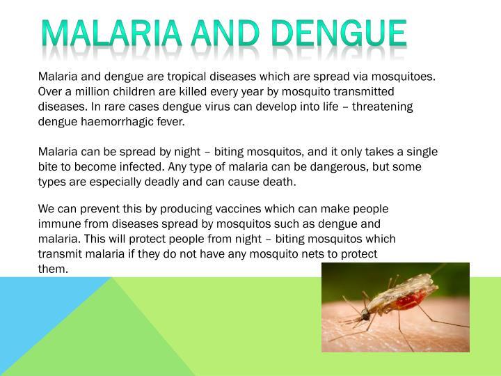 Malaria and Dengue
