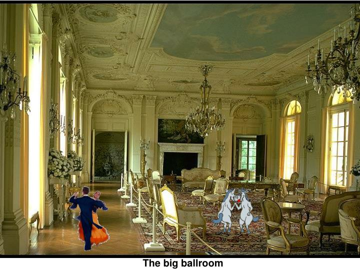 The big ballroom