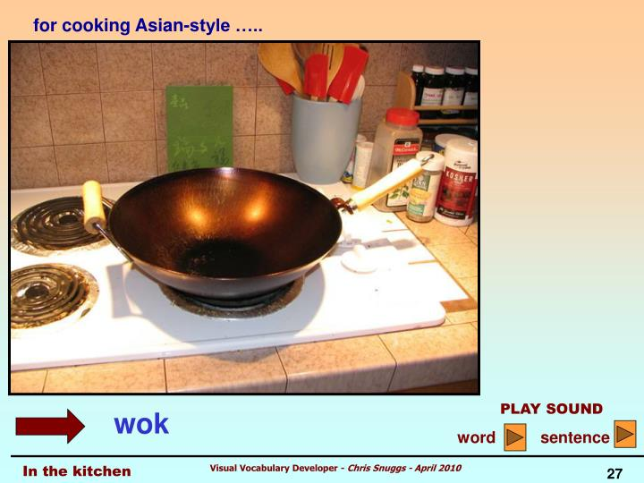 for cooking Asian-style …..