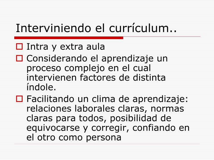 Interviniendo el currículum..