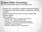 student affairs technology our role in student affairs who we are and what we do