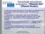 remarkable educational programme planeet zee planet ocean