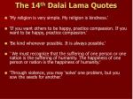 the 14 th dalai lama quotes