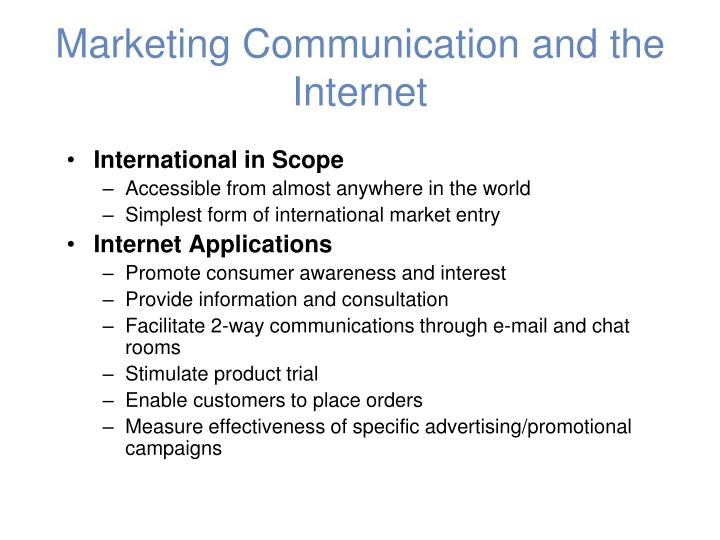 Marketing Communication and the Internet