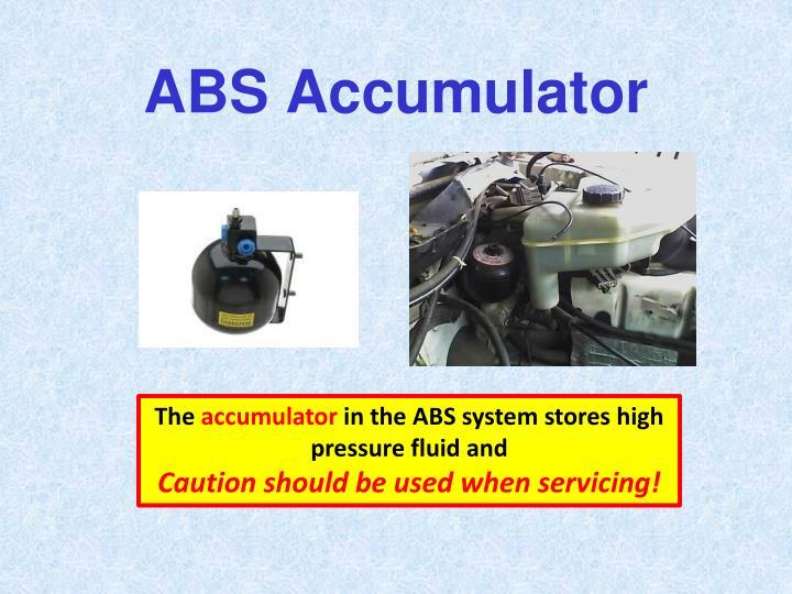 ABS Accumulator