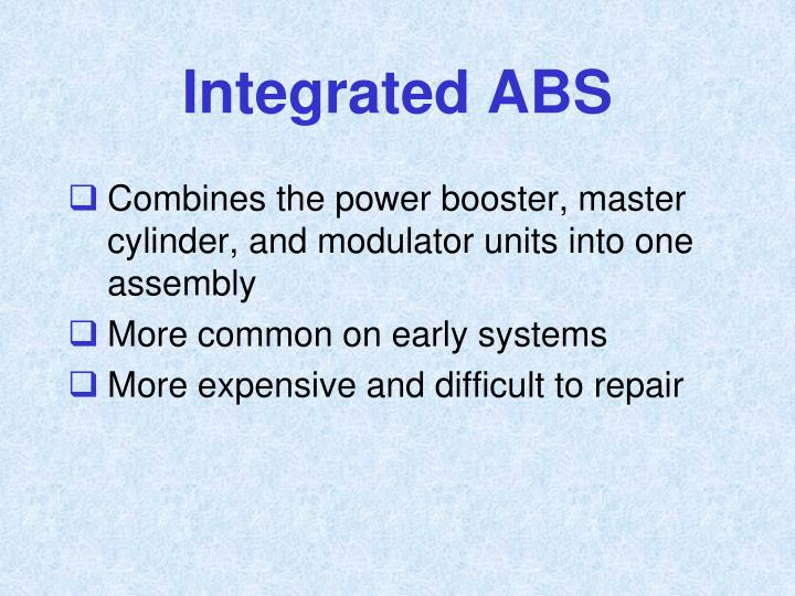 Integrated ABS