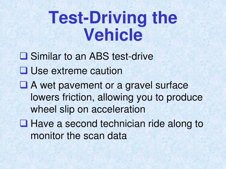 Test-Driving the Vehicle