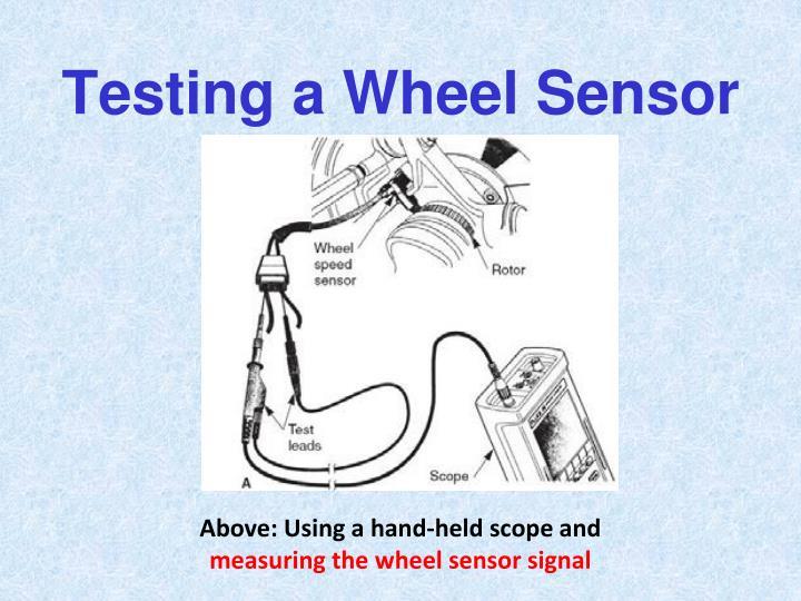 Testing a Wheel Sensor