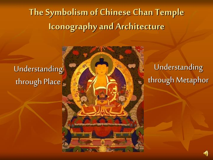 the symbolism of chinese chan temple iconography and architecture n.