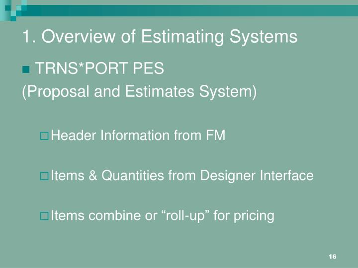 1. Overview of Estimating Systems