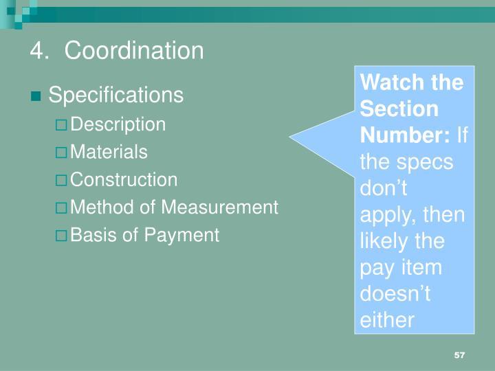 4.  Coordination