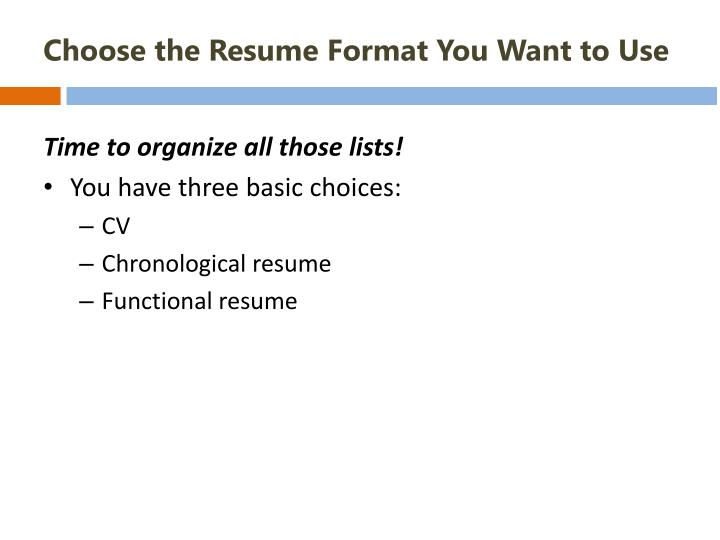Choose the Resume Format You Want to Use
