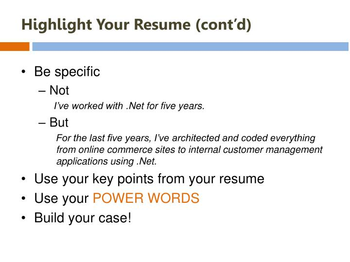 Highlight Your Resume (cont'd)