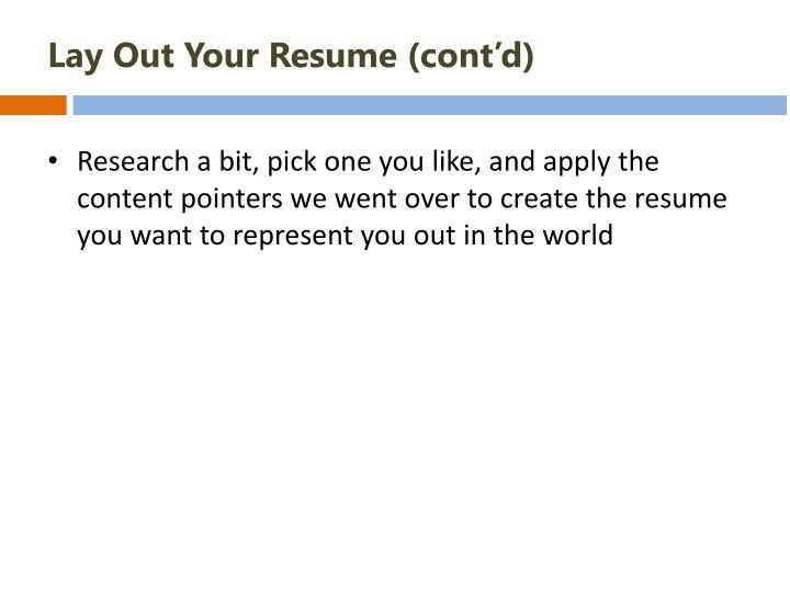 Lay Out Your Resume (cont'd)