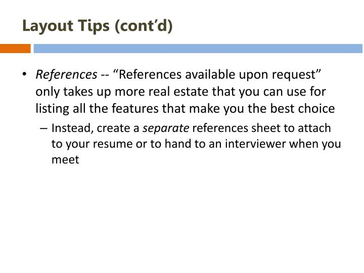 Layout Tips (cont'd)