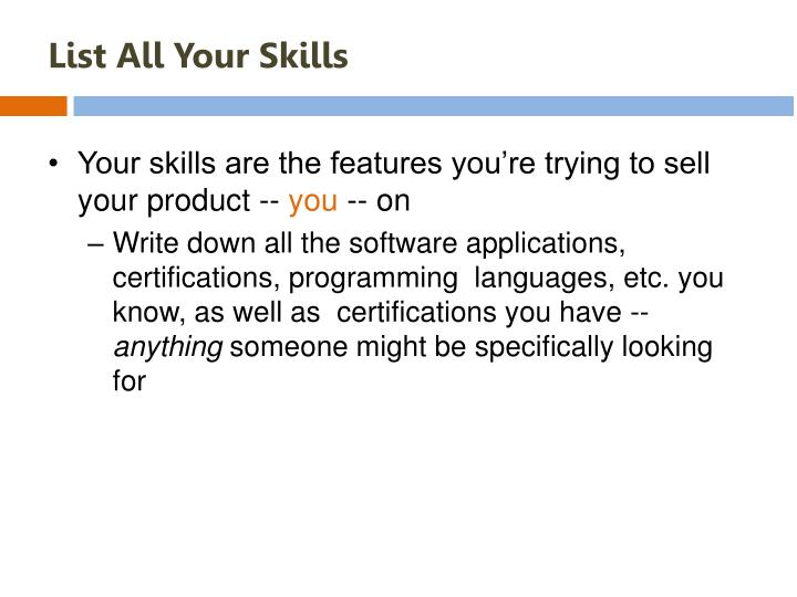 List All Your Skills