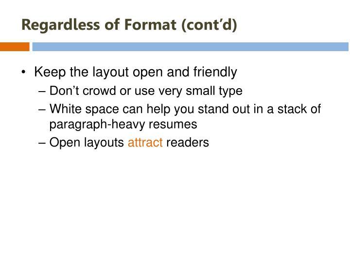 Regardless of Format (cont'd)