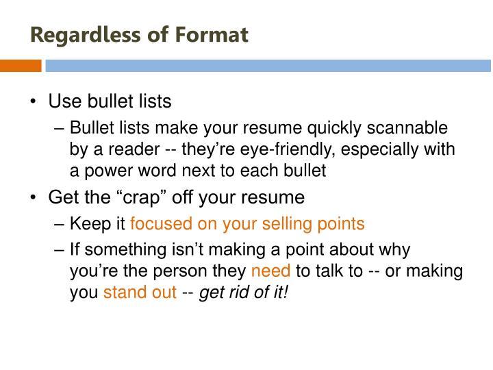 Regardless of Format