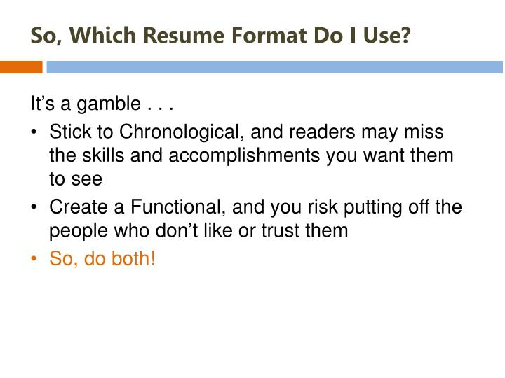 So, Which Resume Format Do I Use?