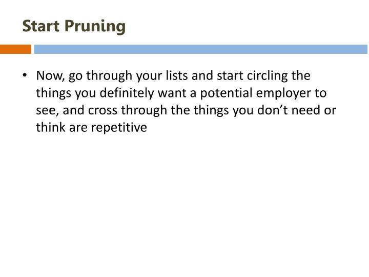 Start Pruning