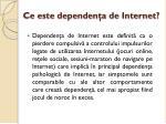 ce este dependen a de internet