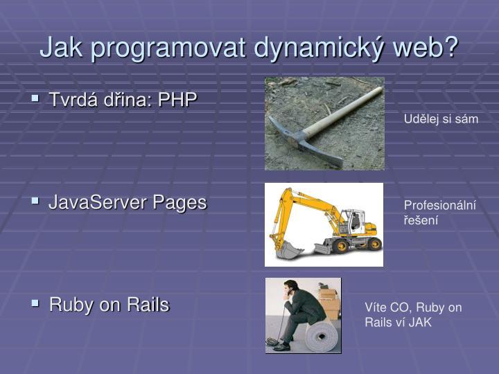 Jak programovat dynamický web?