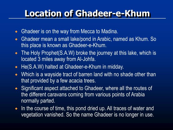 Location of Ghadeer-e-Khum