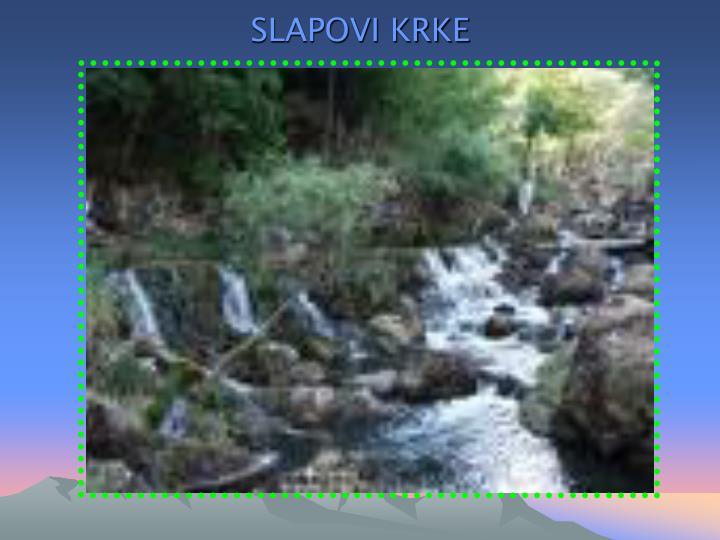 SLAPOVI KRKE