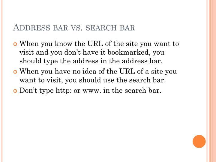 Address bar vs. search bar