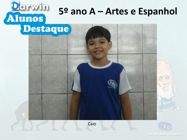 5º ano A – Artes e Espanhol