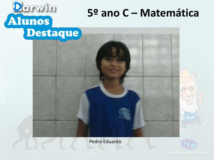 5º ano C – Matemática