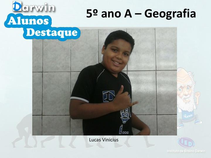 5º ano A – Geografia