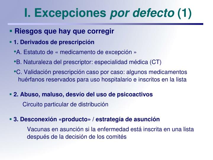 I. Excepciones