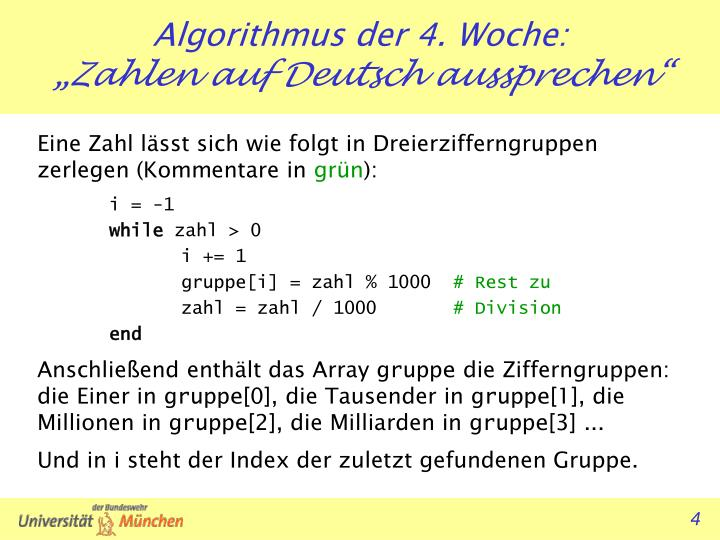 Eine Zahl lässt sich wie folgt in Dreierzifferngruppen zerlegen (Kommentare in