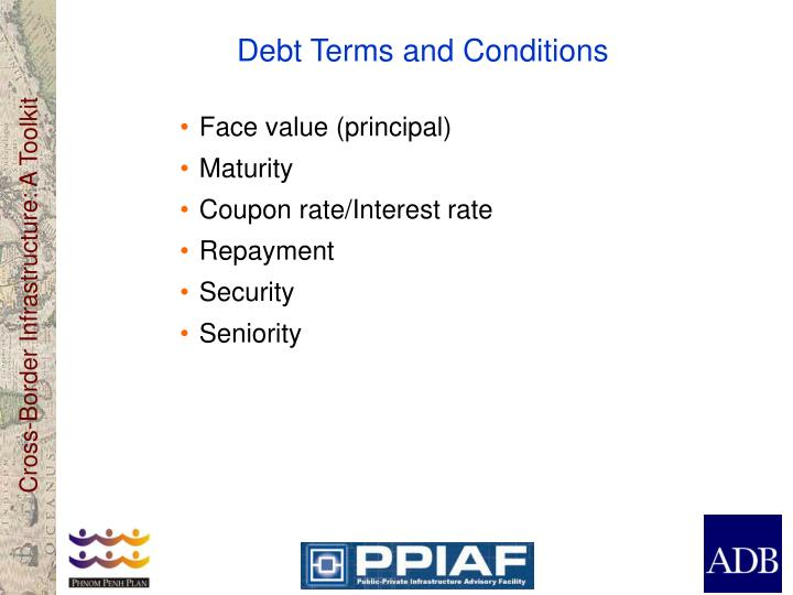 Debt Terms and Conditions