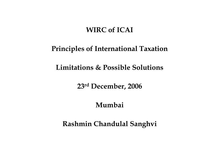 PPT WIRC Of ICAI Principles Of International Taxation