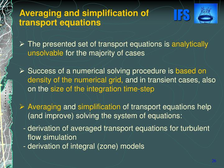 The presented set of transport equations is