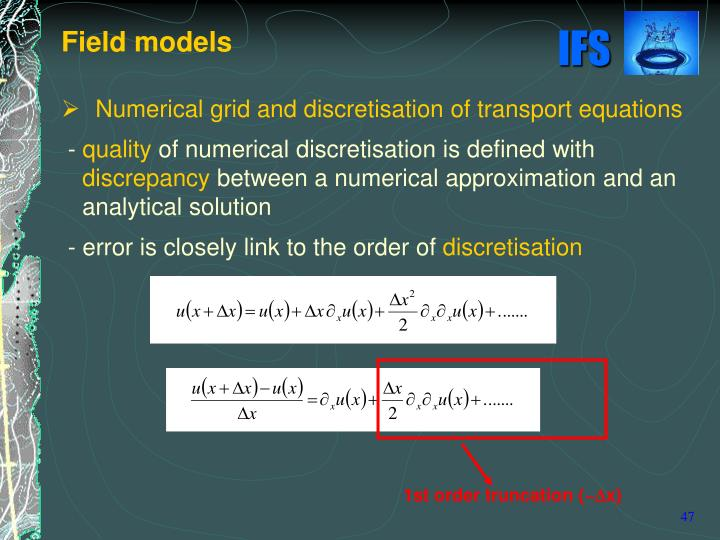 Numerical grid and discretisation of transport equations