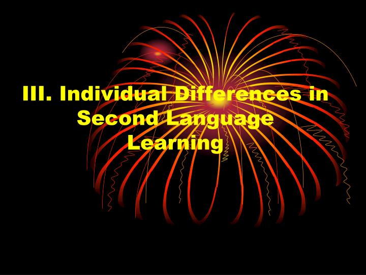 iii individual differences in second language learning n.