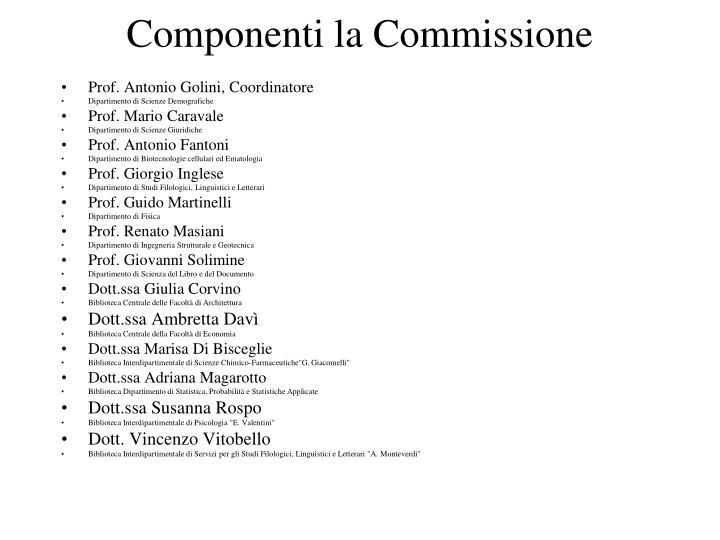 Componenti la commissione