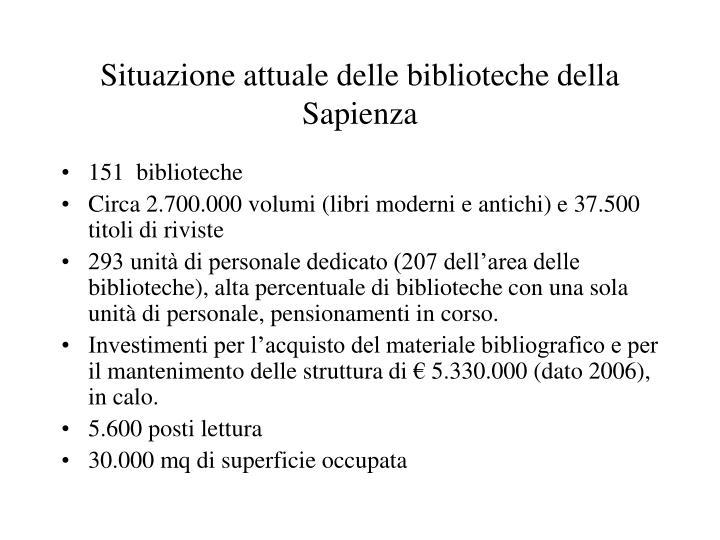 Situazione attuale delle biblioteche della Sapienza