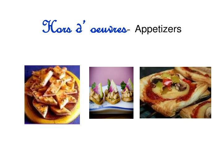 Hors d' oeuvres
