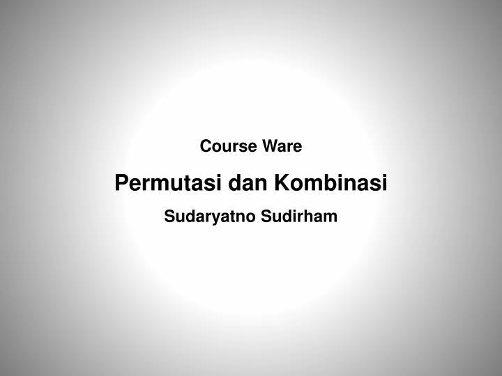 Course Ware
