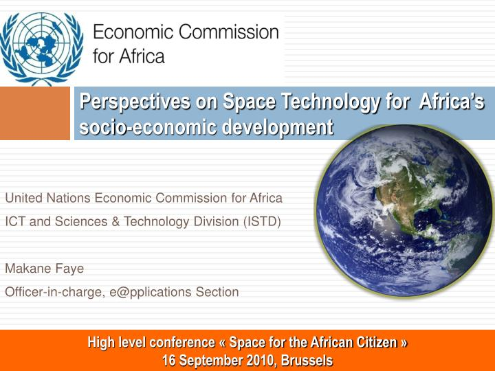 PPT - Perspectives on Space Technology for Africa's socio-economic