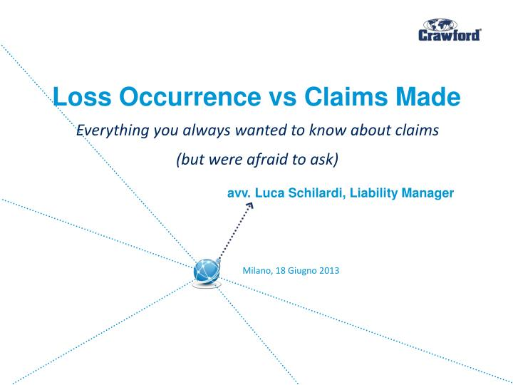 loss occurrence vs claims made n.