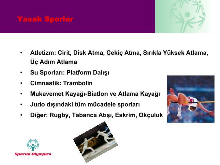 Atletizm: Cirit, Disk Atma, Çekiç Atma, Sırıkla Yüksek Atlama, Üç Adım Atlama