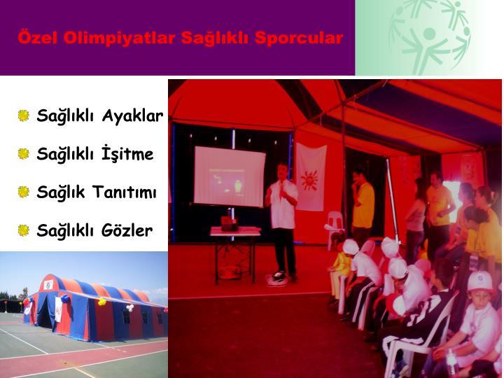 Özel Olimpiyatlar Sağlıklı Sporcular