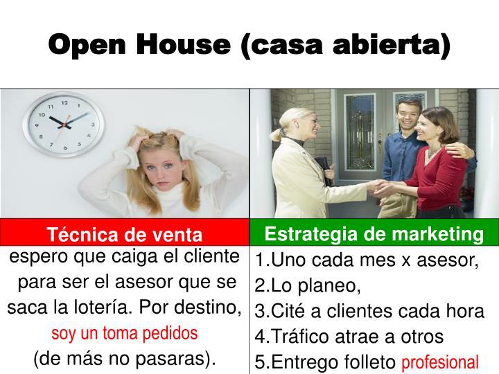 Open House (casa abierta)