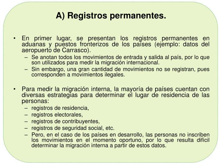 A) Registros permanentes.